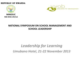 NATIONAL SYMPOSIUM ON SCHOOL MANAGEMENT AND SCHOOL LEADERSHIP