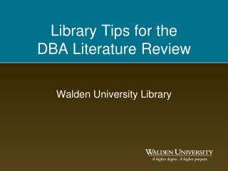 Library Tips for the  DBA Literature  Review