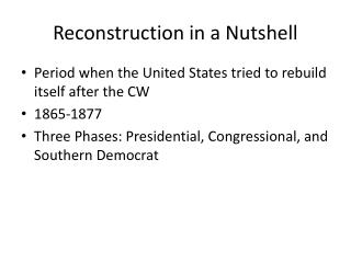 Reconstruction in a Nutshell
