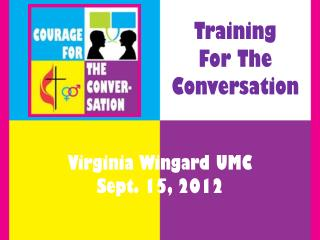 Training  For  T he Conversation