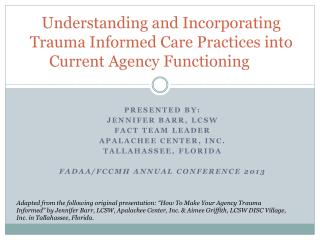 Understanding and Incorporating Trauma Informed Care Practices into Current Agency Functioning