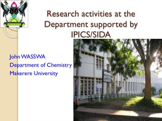 Research activities at the Department supported by IPICS/SIDA