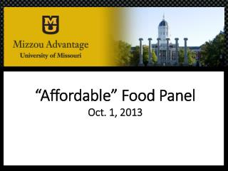 """""""Affordable"""" Food Panel Oct. 1, 2013"""