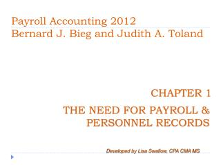 Payroll Accounting 2012 Bernard J.  Bieg  and Judith A.  Toland