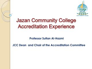 Jazan Community College Accreditation Experience