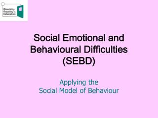 social emotional and behavioural difficulties sebd