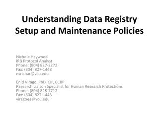 Understanding Data Registry Setup and Maintenance  Policies