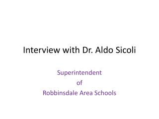 Interview with Dr. Aldo  Sicoli