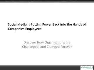 Social Media is Putting Power Back into the Hands of Companies Employees