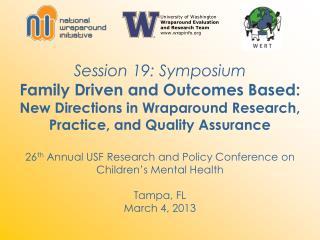 University of Washington Wraparound Evaluation and Research Team www.wrapinfo.org