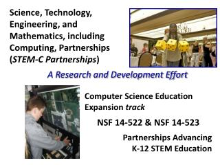 Science, Technology, Engineering, and Mathematics, including Computing, Partnerships ( STEM-C Partnerships )