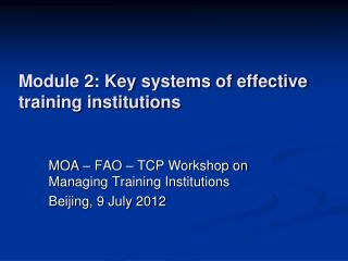 Module 2: Key systems of effective training institutions