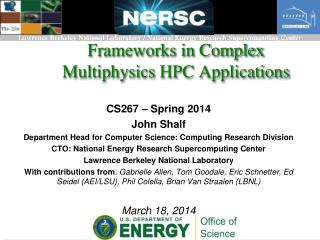 Frameworks in Complex  Multiphysics  HPC Applications