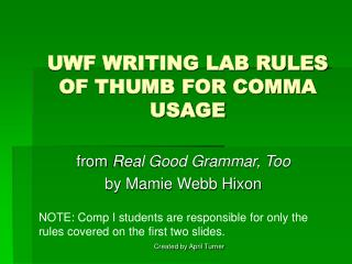 uwf writing lab rules of thumb for comma usage