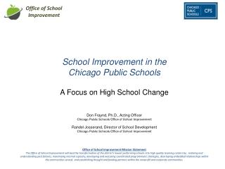 School Improvement in the Chicago  Public Schools