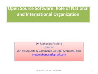 Open Source Software: Role of National and International Organization
