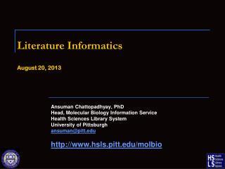 Literature Informatics August 20 ,  2013