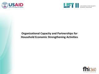 Organizational Capacity and Partnerships for  Household Economic Strengthening Activities