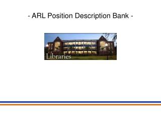 - ARL Position Description Bank -