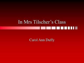 in mrs tilscher s class
