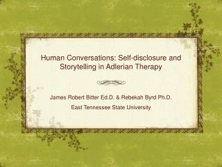 Human Conversations:  Self-disclosure  and Storytelling in Adlerian Therapy