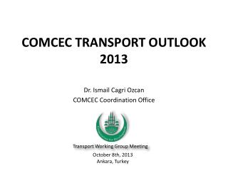 COMCEC TRANSPORT OUTLOOK 2013