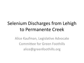 Selenium Discharges from Lehigh to Permanente Creek