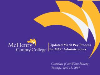 Updated Merit Pay Process  for MCC Administrators