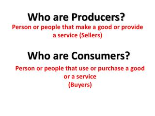 Who are Producers?
