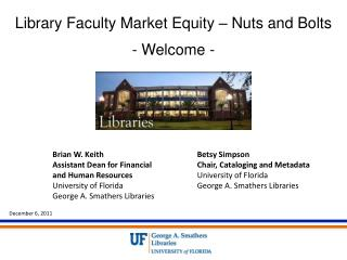 Library Faculty Market Equity – Nuts and  Bolts - Welcome -