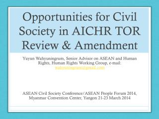 Opportunities for Civil  Society  in  AICHR TOR Review & Amendment
