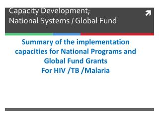 Capacity Development; National Systems / Global Fund