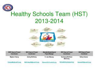 Healthy Schools Team (HST) 2013-2014