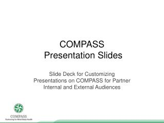 COMPASS  Presentation Slides