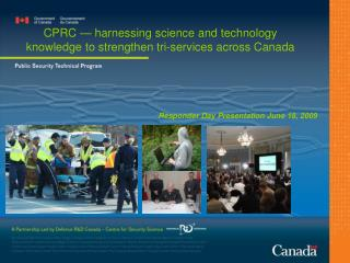 CPRC — harnessing science and technology knowledge to strengthen tri-services across Canada
