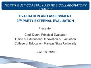 Evaluation and assessment 3 rd  Party External Evaluation
