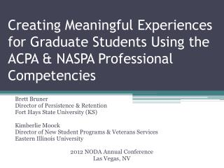 Creating Meaningful Experiences for Graduate Students Using the ACPA & NASPA Professional Competencies