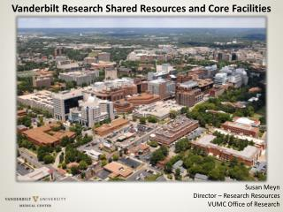 Vanderbilt Research Shared Resources and Core Facilities