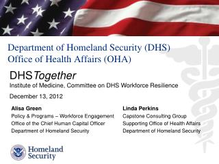 Department of Homeland Security (DHS) Office of Health Affairs (OHA)