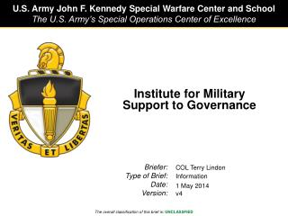 Institute for Military  Support to Governance