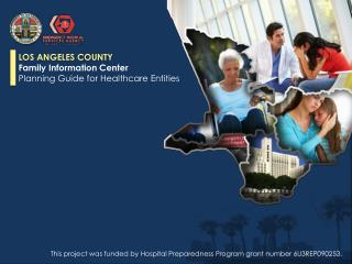 LOS ANGELES COUNTY Family Information Center Planning Guide for Healthcare Entities