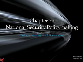 Chapter 20 National Security Policymaking