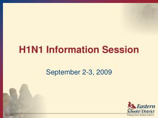 H1N1 Information Session