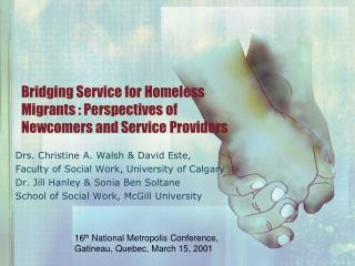 Bridging Service for Homeless Migrants : Perspectives of Newcomers and Service Providers