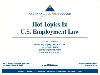 Hot Topics In  U.S. Employment Law