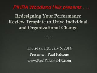 PIHRA Woodland Hills presents . . .