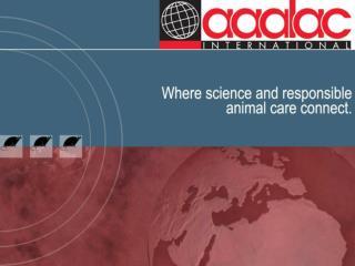 AAALAC International History, Programs and Process
