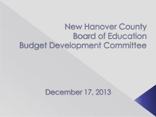 New Hanover County  Board of Education  Budget Development Committee