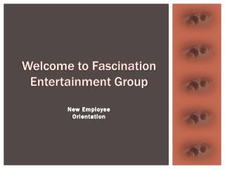 Welcome to Fascination Entertainment Group