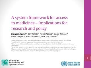 A system framework for access to medicines � Implications for research and policy